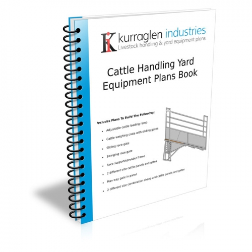 Cattle Handling Yard Equipment Plans Book